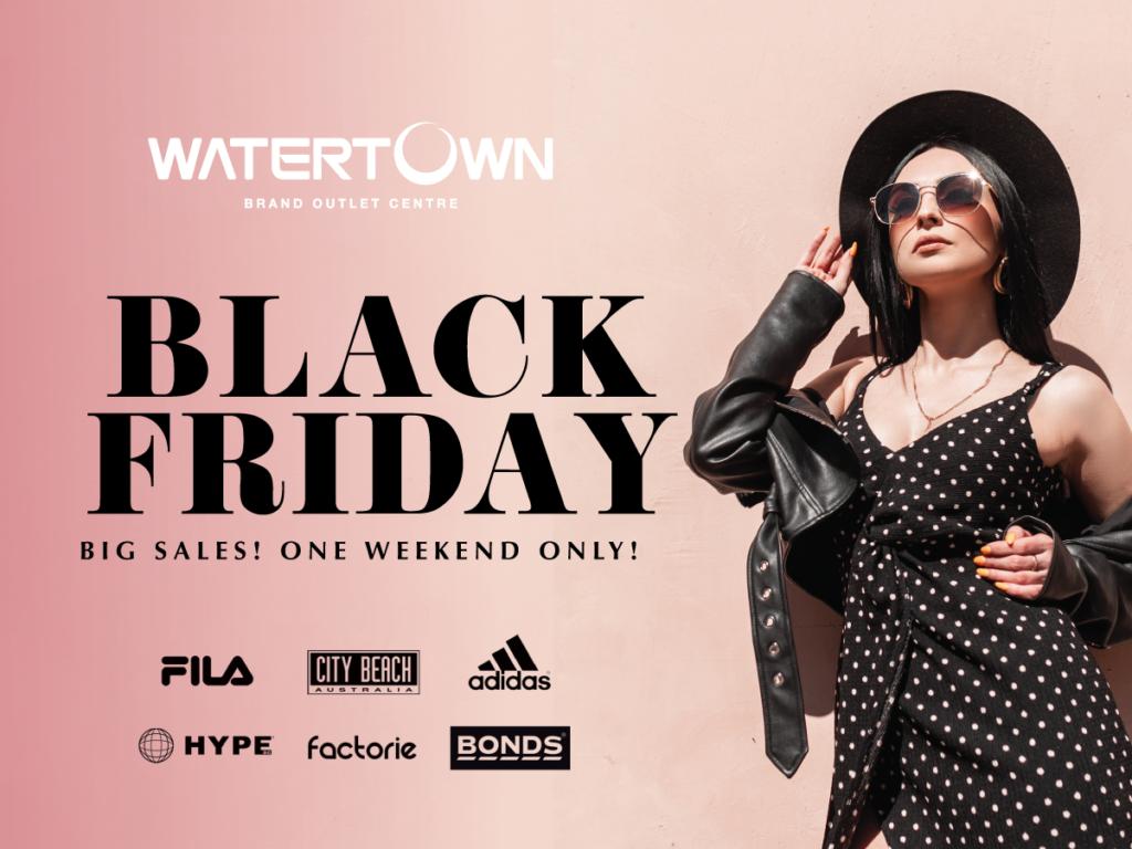 Watertown Black Friday Weekend